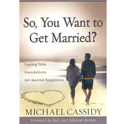 So, You Want to Get Married?